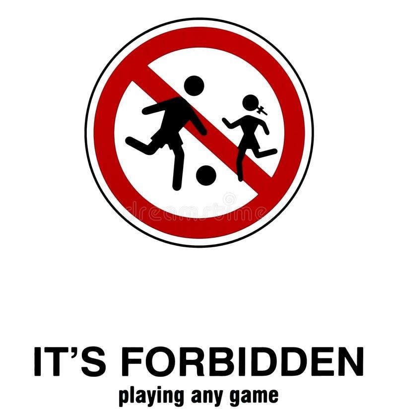 Los niños no deben jugar en esta área Ningunos juegos de los niños permitieron Muestra de la prohibición ilustración del vector
