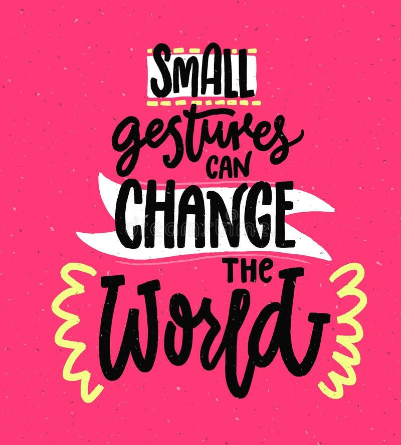 Los pequeños gestos pueden cambiar el mundo Cita de motivación sobre amabilidad Refrán inspirado positivo para los carteles y stock de ilustración