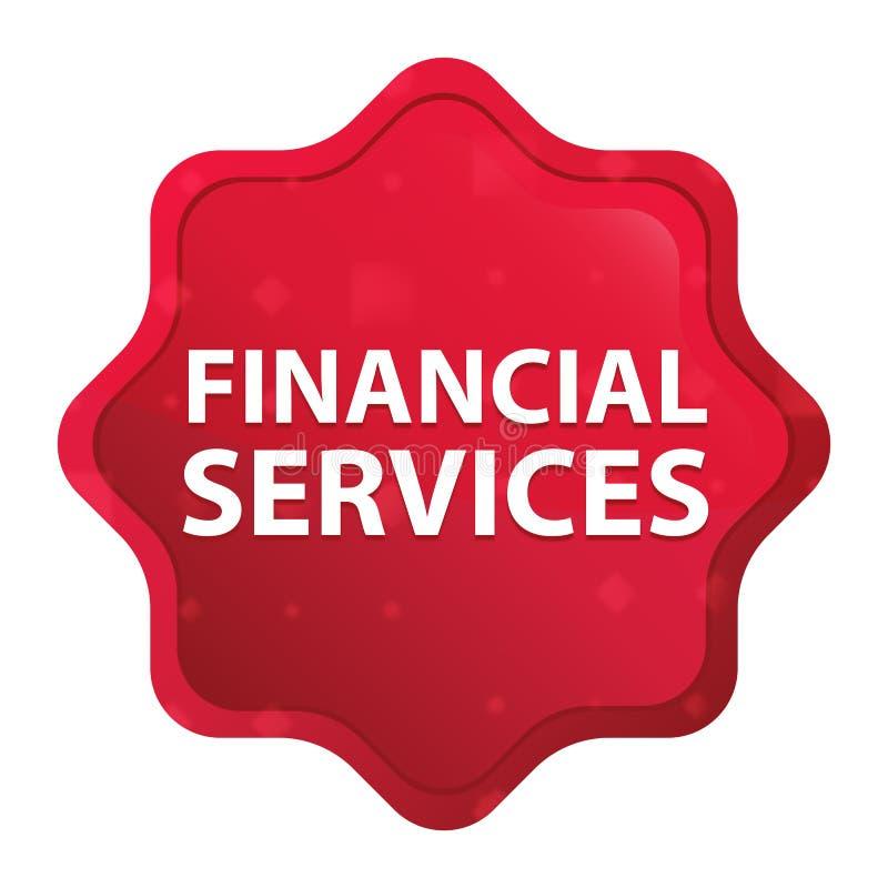 Los servicios financieros brumosos subieron botón rojo de la etiqueta engomada del starburst ilustración del vector