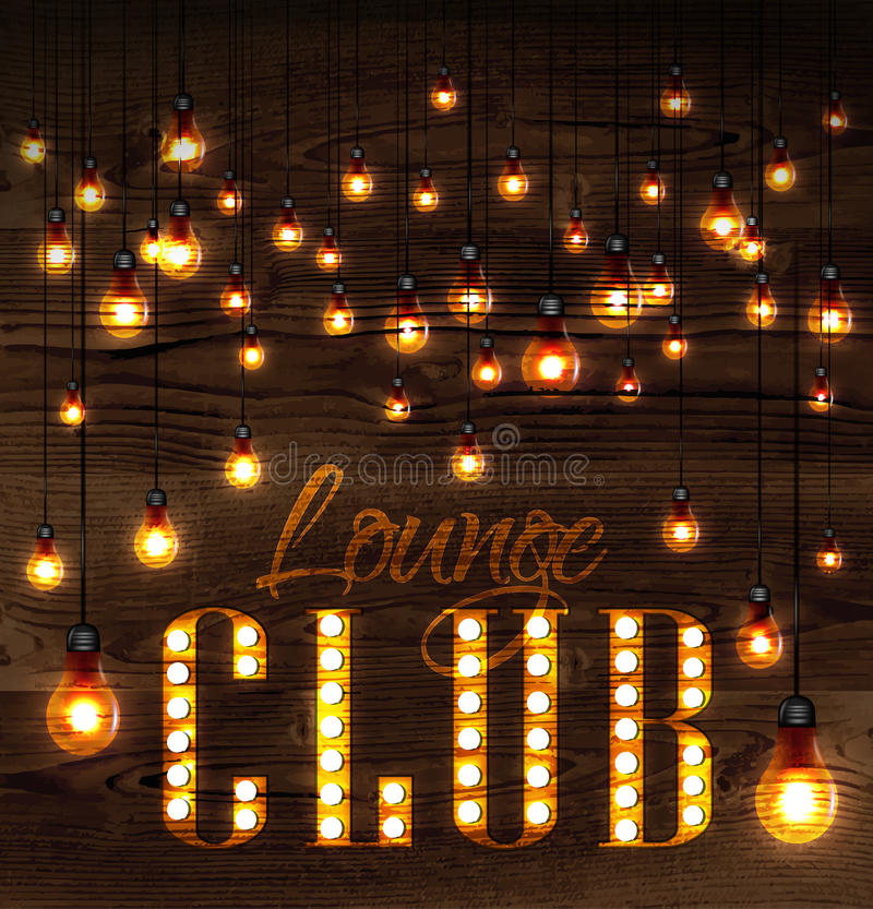 Lounge club glowing lights. Vintage poster lounge club glowing lights on wood background in retro styles vector illustration