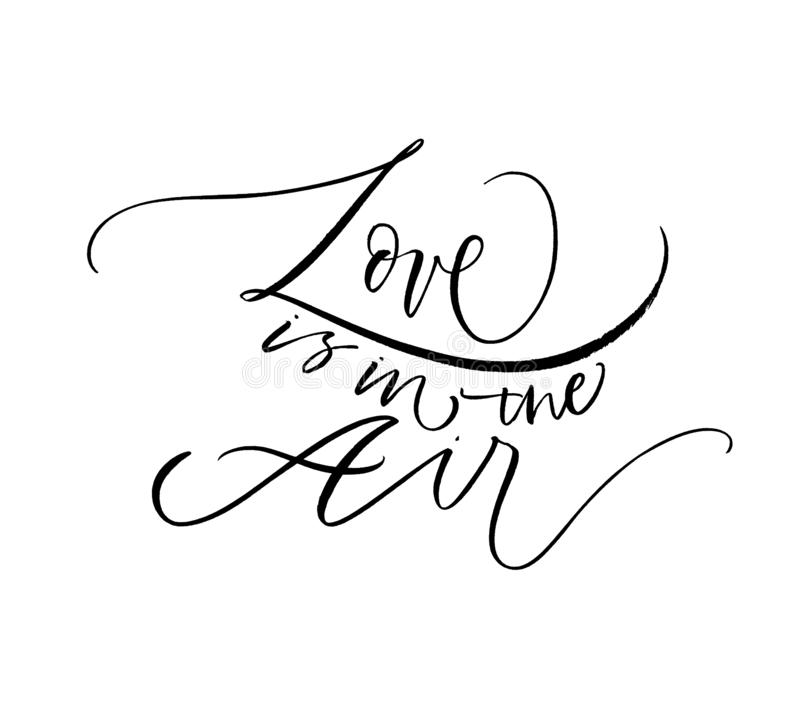 Love in the air hand drawn black lettering. Hand drawn ink illustration. royalty free illustration