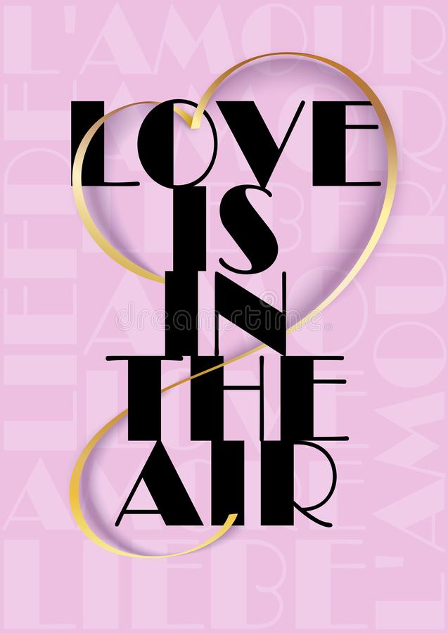 Love is in the air text with a heart shaped gold 3d ribbon on the pink background. Love in different languages. vector illustration