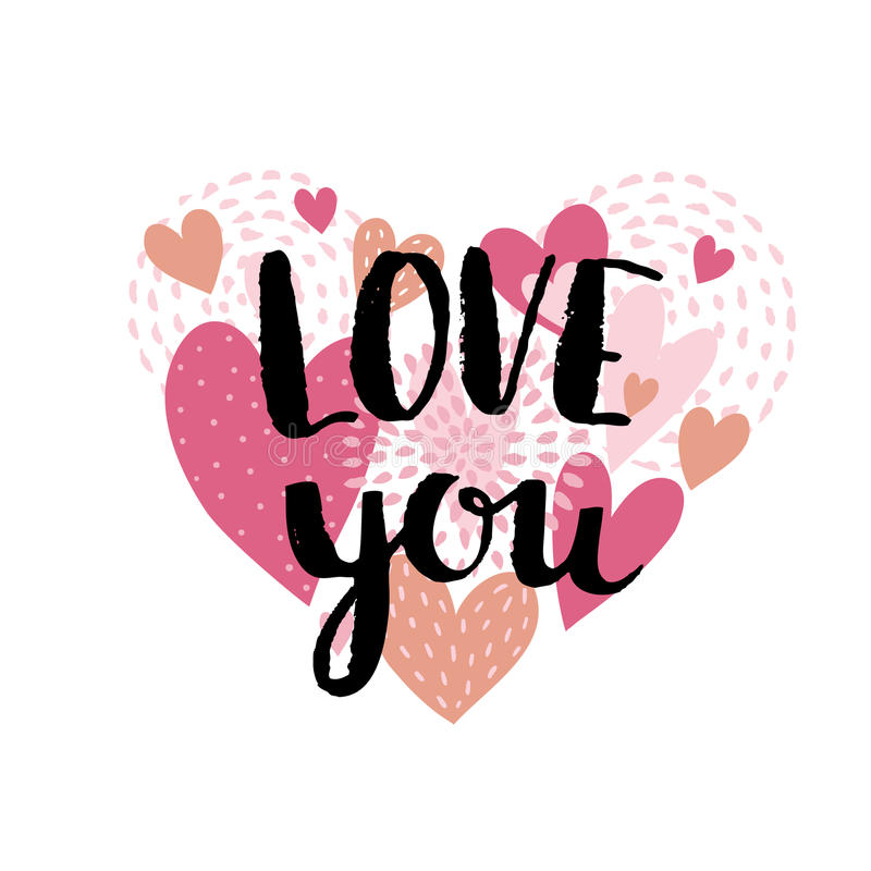 Love card with hearts and stylish ink lettering `Love you`. Love background for Valentine`s day. Vector illustration. stock illustration