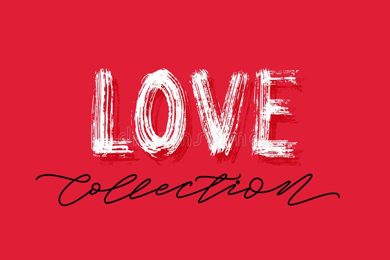 Love collection word hand drawn lettering. Text for shop on valentines day Vector illustration royalty free illustration