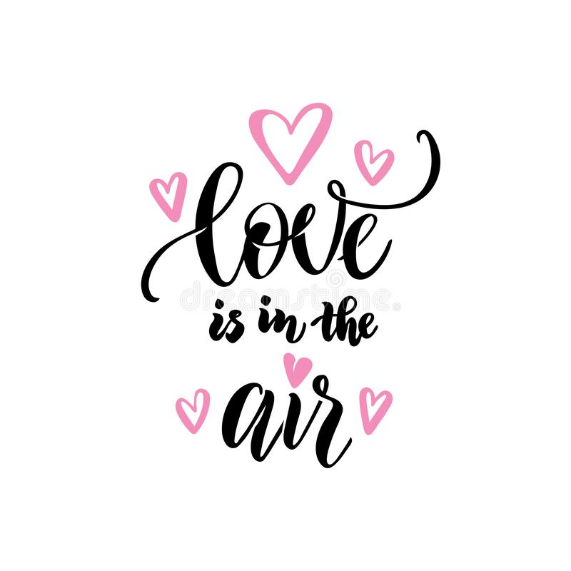 Love couple, wedding, valentines day concept. Love is in the air hand lettering calligraphy text isolated. Greeting card stock illustration