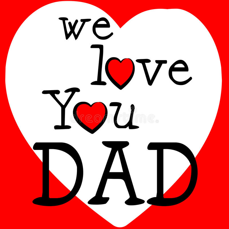 Father Love: We Love Dad Shows Father's Day And Boyfriend Stock