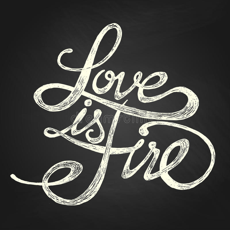 Love is Fire - Phrase royalty free stock photo