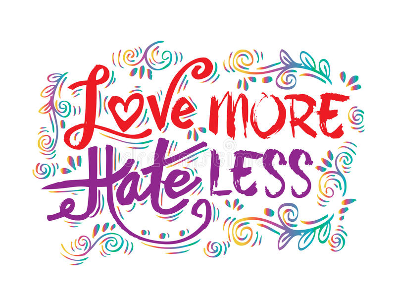 Love more hate less. Hand drawn lettering phrase royalty free illustration
