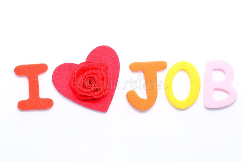 Love my job. Heart shape object with rose ,and text Job royalty free stock photo