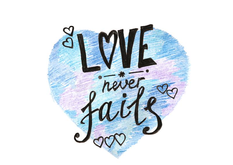 Love never fails - painting text on blue heart shape isolated on white stock illustration