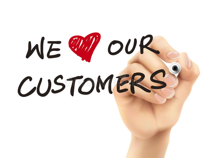 We love our customers words written by 3d hand royalty free illustration