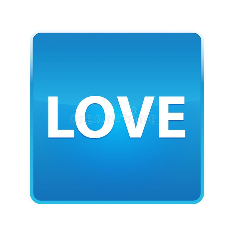 Love shiny blue square button. Love Isolated on shiny blue square button stock illustration