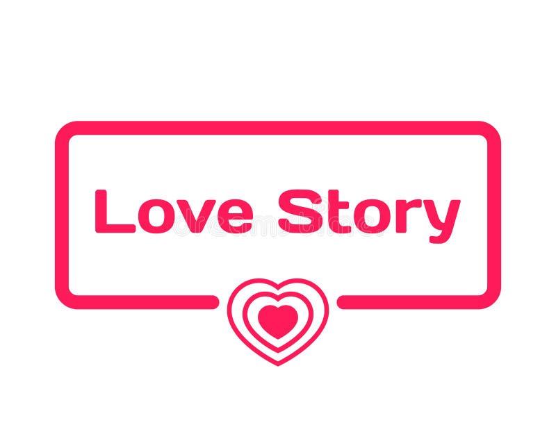 Love Story-Schablonendialogblase in der flachen Art auf weißem Hintergrund Mit Herzikone für verschiedenes Wort des Plans Vektor lizenzfreie abbildung