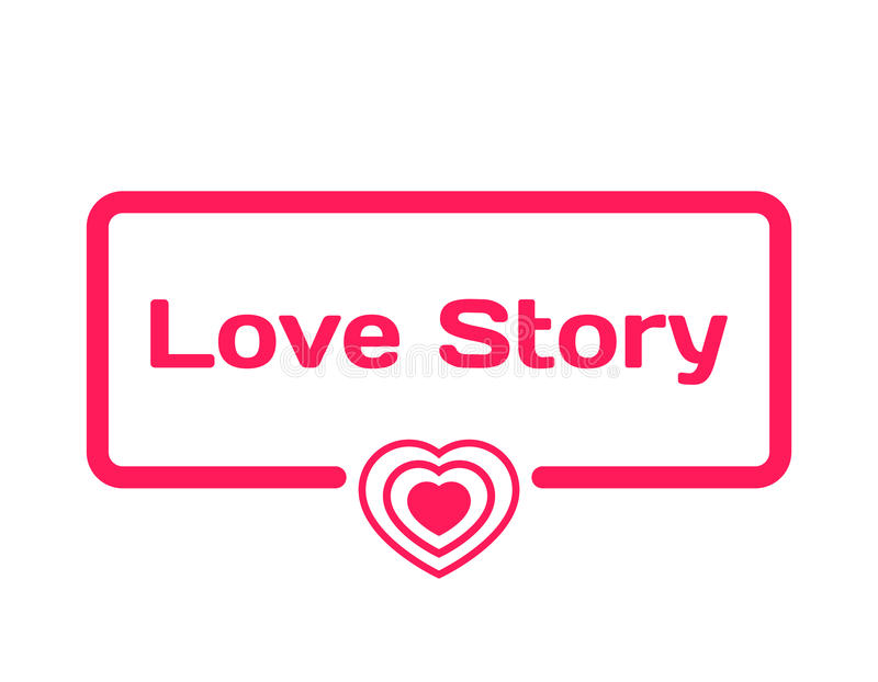 Love Story template dialog bubble in flat style on white background. With heart icon for various word of plot. Vector. Love Story template dialog bubble in flat royalty free illustration