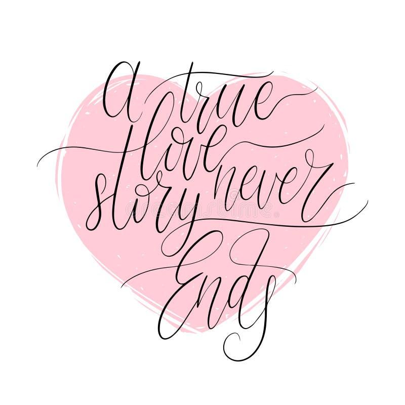 Love Story verdadero nunca termina frase manuscrita en forma del corazón Letras de día de las tarjetas del día de San Valentín 8  stock de ilustración