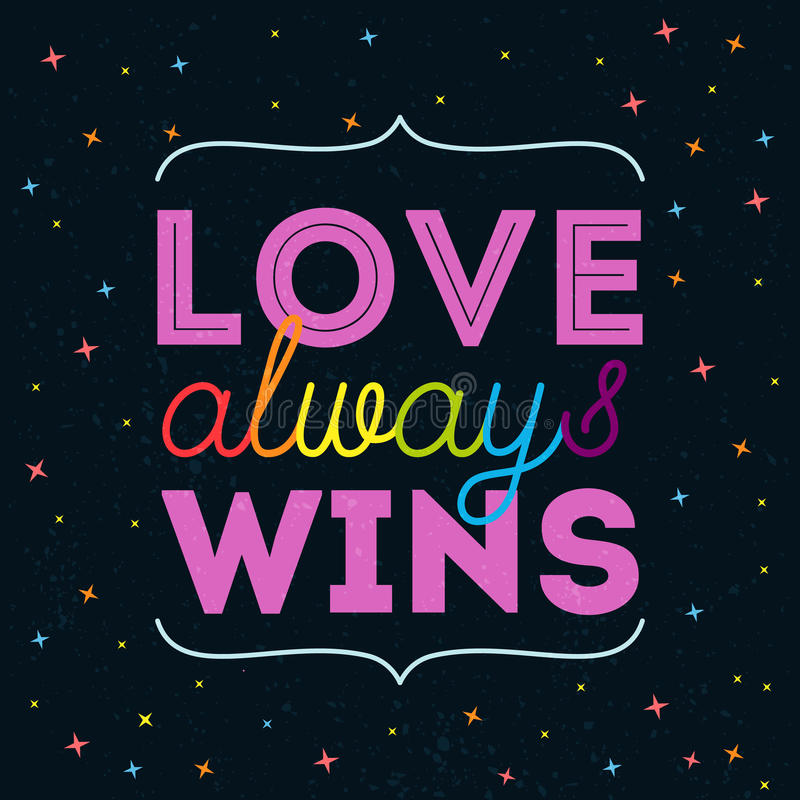 Love always wins. Inspirational romantic quote. LGBT pride slogan, rainbow letters at dark background. royalty free illustration