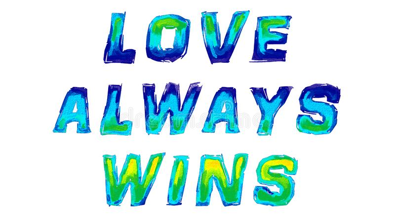 Love Always Wins Written with Watercolor royalty free stock photos