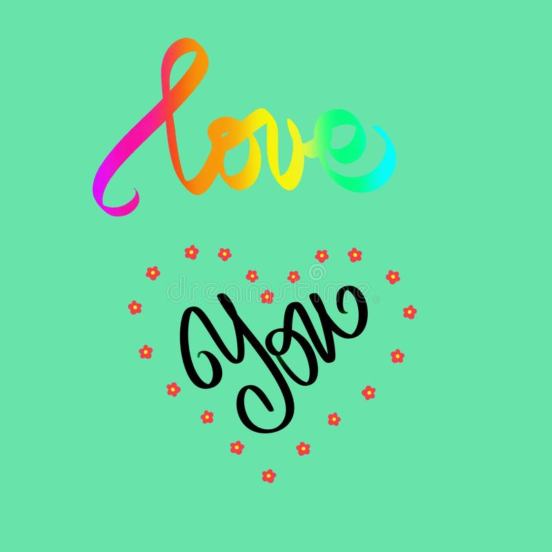 Love You. Abstract lines illustration. Hand drawn graphic lettering in green color. Rainbow word. Woman slogan. Sign with Heart vector illustration
