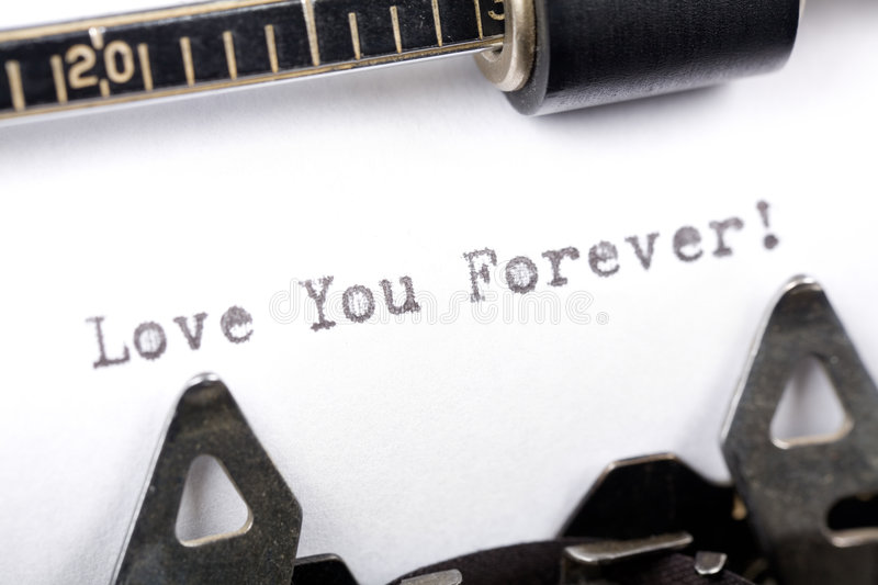 Love You Forever. Typewriter close up shot, Concept of Love You Forever stock photo