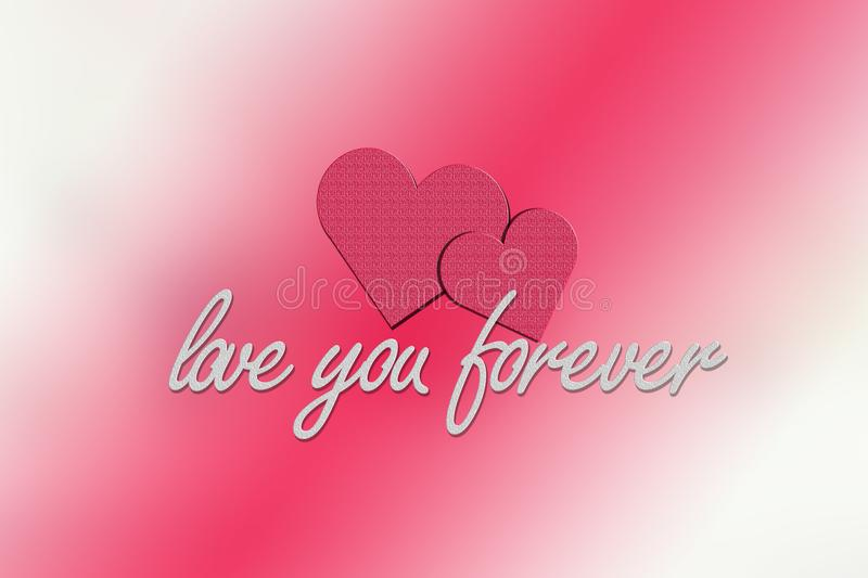 Love you Forever. Background image. Can be used for your gift card, presentations & banners stock images