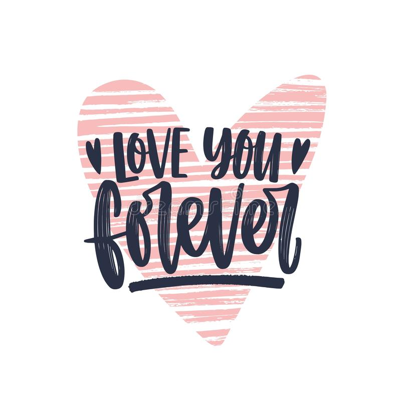 Love You Forever romantic phrase written with elegant cursive calligraphic font on heart. Modern stylish lettering. Isolated on white background. Decorative royalty free illustration