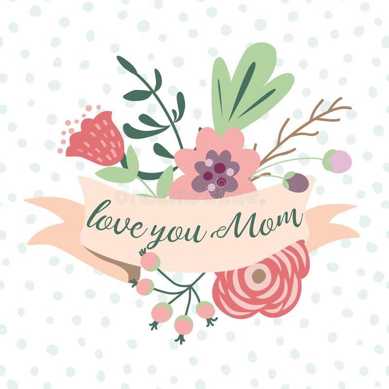 Love you mom romantic inscription ribbons cute hand drawn flowers Mothers day card vector stock illustration
