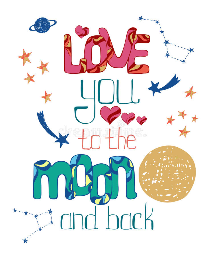 Love You To The Moon And Back. Hand Drawn Poster With A