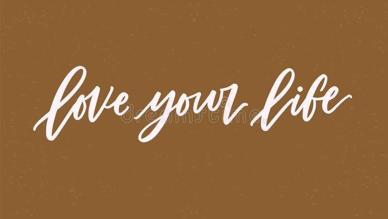 Download Love Your Life Lettering Or Inscription Written With Elegant Cursive Font Script Handwritten