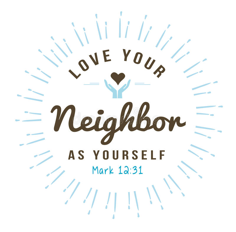 Love your neighbor as yourself royalty free illustration