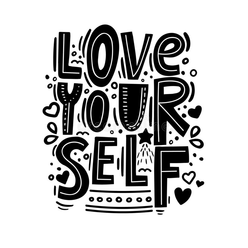 Love yourself - motivational quote. Modern brush pen lettering. Love yourself hand made black and white text. Scandinavian handwritten printable design, phrase stock illustration