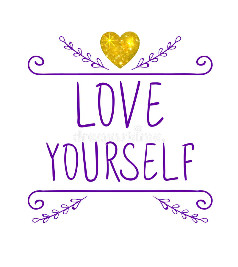 LOVE YOURSELF. VECTOR handwritten letters and doodle frame with glitter gold heart. Purple words stock illustration