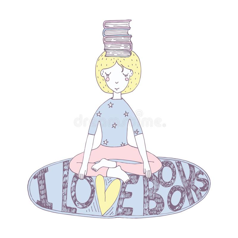 Lovely girl with books on head in yoga lotus position with lettering about love with reading. Hand drawn illustration.  stock illustration