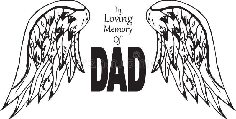 In loving memory of dad. In loving memory of deceased dad royalty free illustration