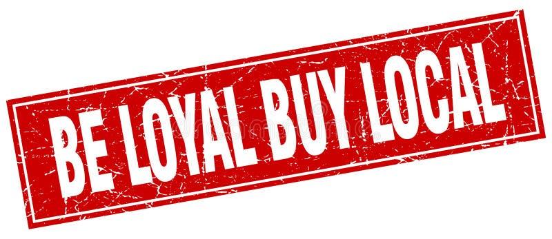 Loyaal ben kopen lokale zegel royalty-vrije illustratie