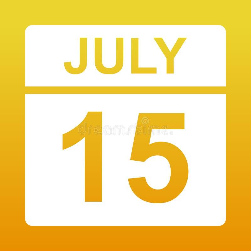 15 luglio Calendario bianco su un fondo colorato Giorno sul calendario Illustrazione illustrazione vettoriale