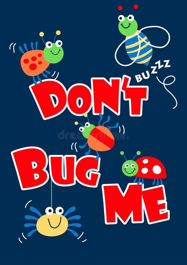 Luister me niet af kleine insecten stock illustratie