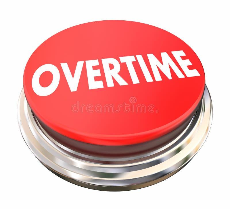 Lumière des heures supplémentaires extra supplémentaire de bouton rouge de salaire illustration de vecteur