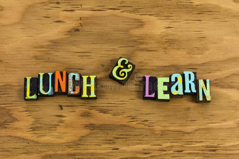 Lunch learn meeting teaching. Education classroom instruction meal luncheon learning letterpress business employee training work job experience teach educational royalty free stock images