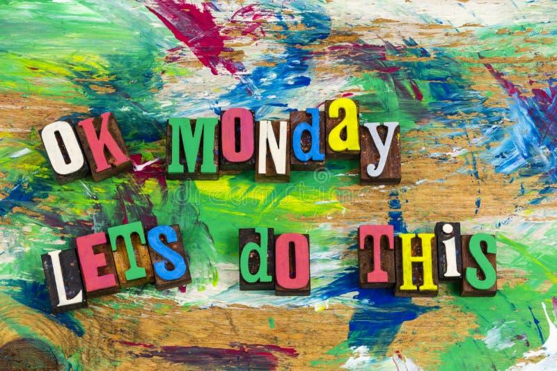Lunedì giusto lascia fa questa sfida fotografia stock libera da diritti
