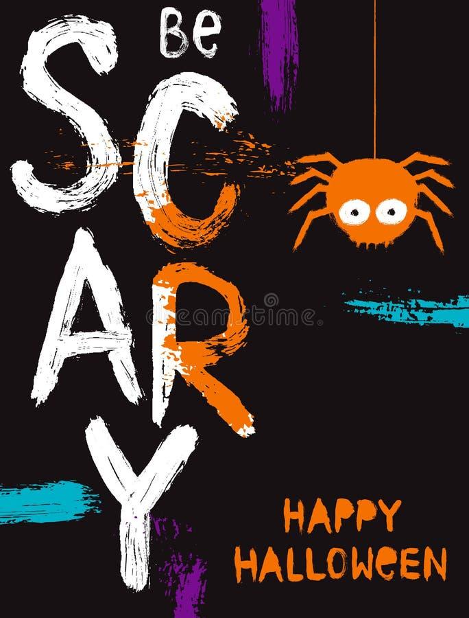 Lustige Halloween-Vektor-Illustration mit großer weißer Bürste malte Buchstaben und nette haarige Spinne Seien Sie furchtsam lizenzfreie abbildung