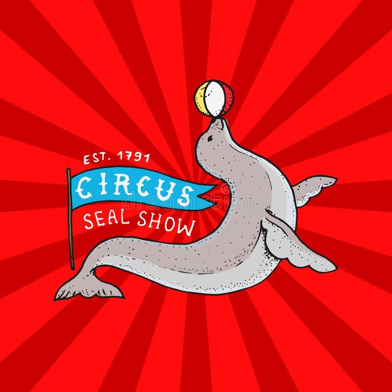 Lustiger Dichtungsausweis des Zirkusses Leistung mit einem Ball auf Nase Weinlesekarnevalslogo oder -emblem Seekalb Aufkleber für lizenzfreie abbildung