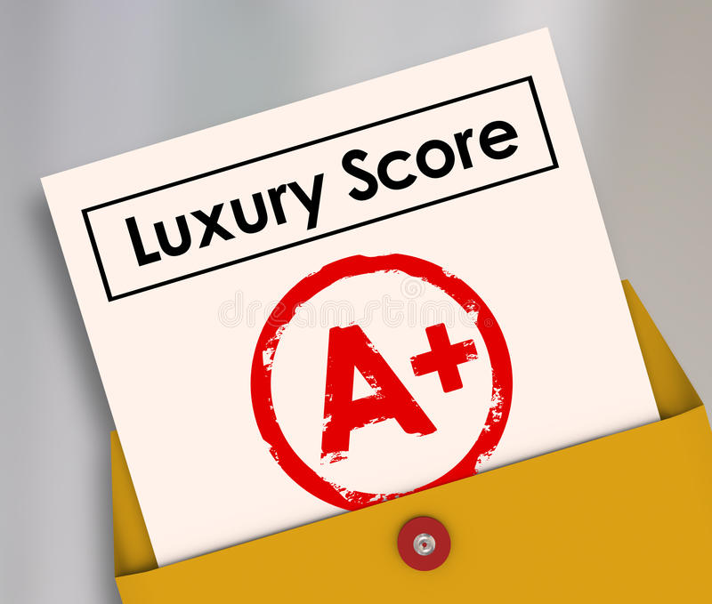 Luxury Score A Plus Report Card Grade Wealth Rich Living Condition. Luxury score A Plus grade on report card to illustrate rating or level of being rich or royalty free illustration