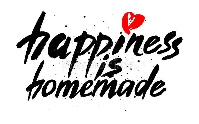 Lycka är hemlagad Inspirerande citationstecken om liv, hem, förhållande Modernt kalligrafiuttryck Vektorbokstäver för kort, royaltyfri illustrationer