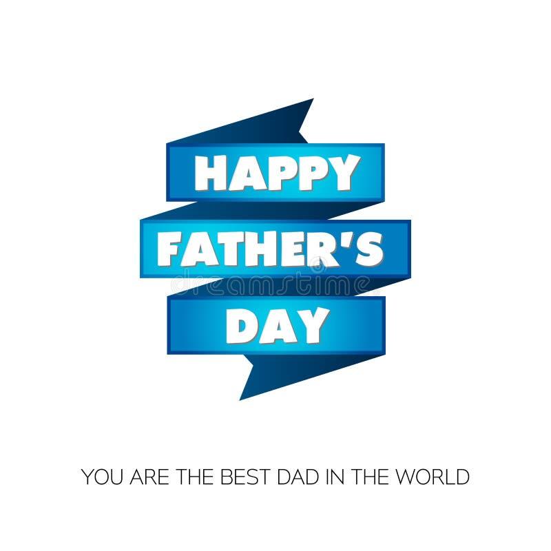 Lycklig dag för fader` s! Du är den bästa farsan i världen Hälsningkort för ferie med blåa band stock illustrationer