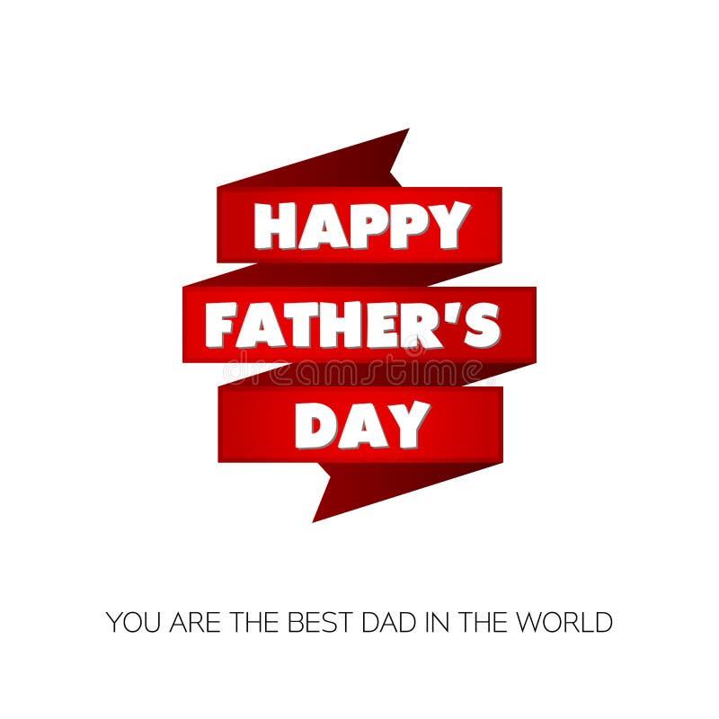 Lycklig dag för fader` s! Du är den bästa farsan i världen Hälsningkort för ferie med röda band vektor illustrationer
