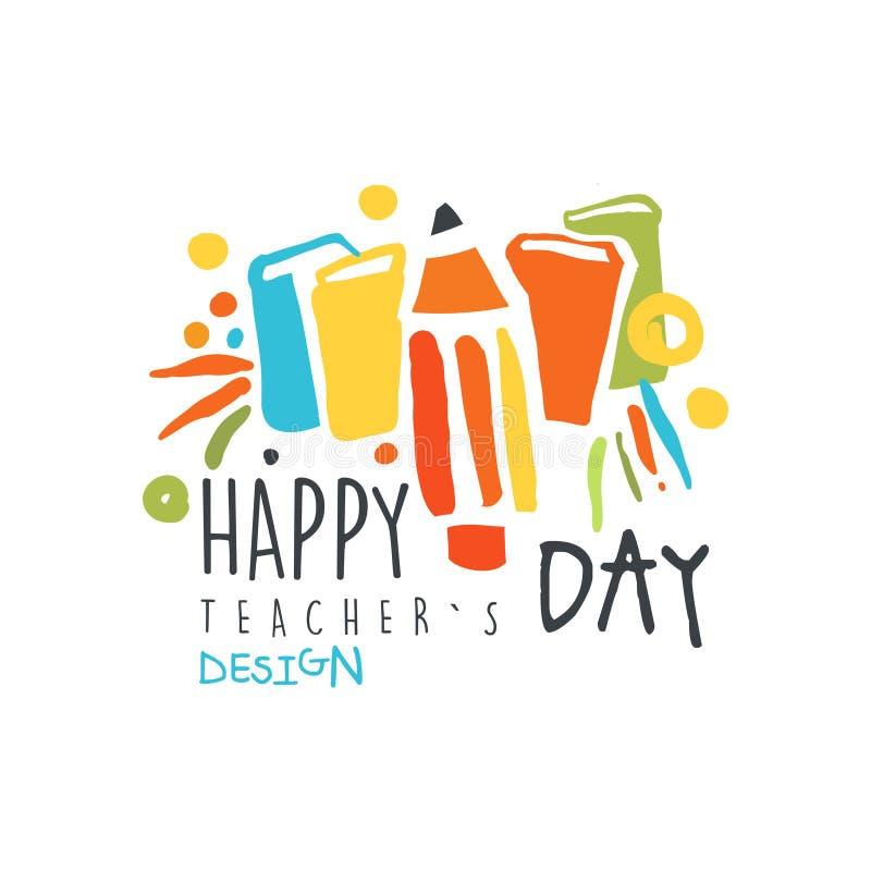 Lycklig design för läraredagetikett, tillbaka till illustrationen för vektor för mall för skolalogo den grafisk färgrik hand drog vektor illustrationer