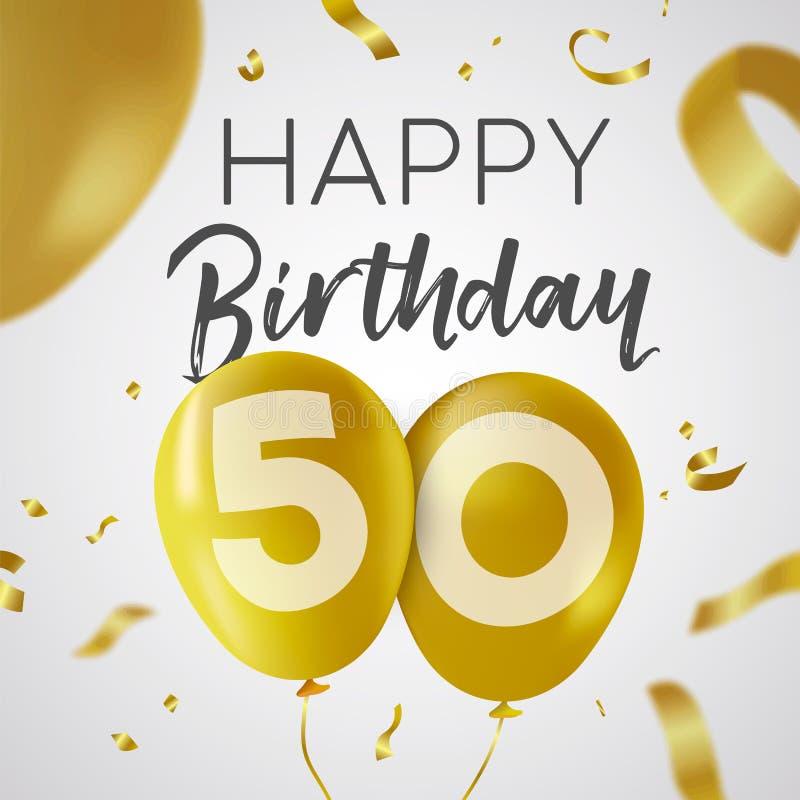 Lycklig födelsedag 50 femtio år guld- ballongkort royaltyfri illustrationer