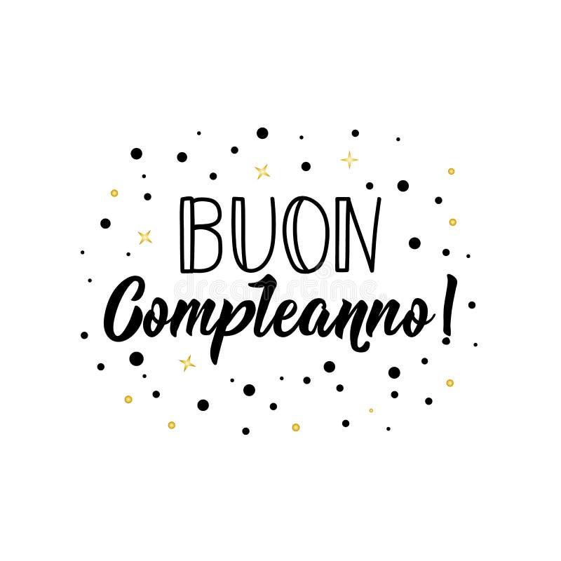 lycklig födelsedag i italienare Färgpulverillustration med hand-dragen bokstäver Buon compleanno vektor illustrationer