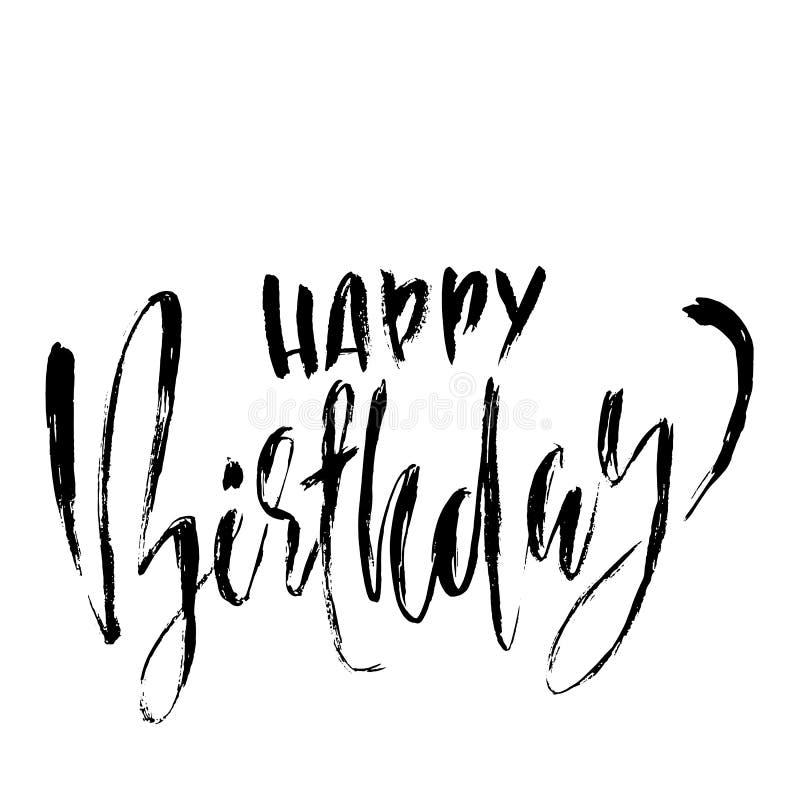 lycklig födelsedag Modernt torka borstebokstäver för inbjudan- och hälsningkort, tryck och affischer Handskriven inskrift stock illustrationer