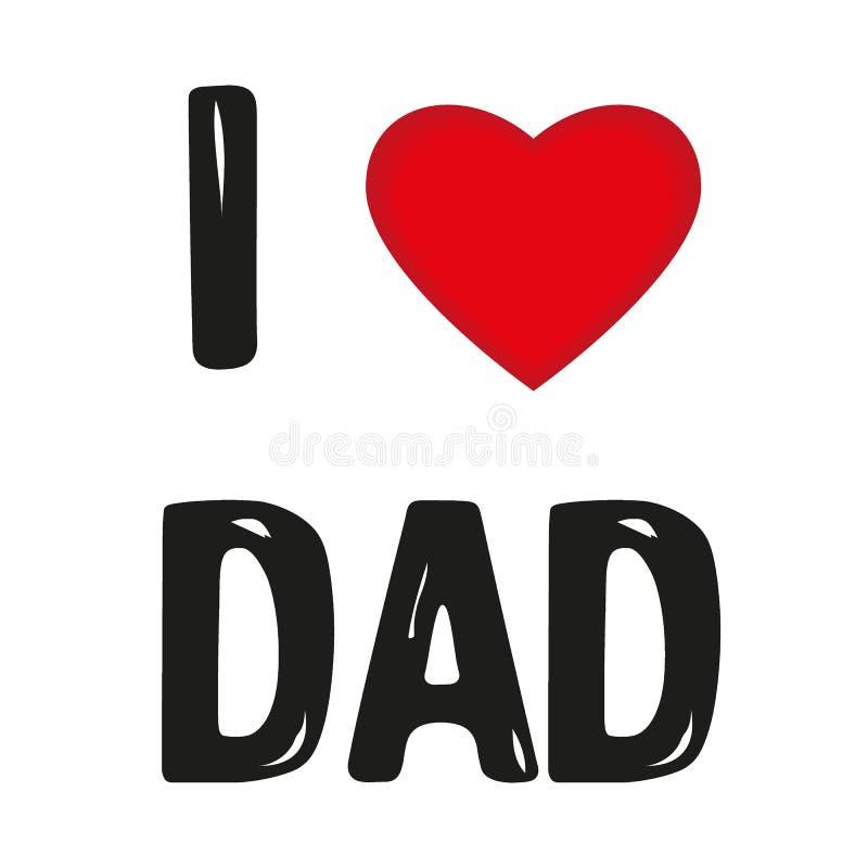 Lycklig fader Day Card - den utdragna bokstaven för handen, älskar jag farsabokstäver med röd hjärta, designen för hälsningkortet stock illustrationer